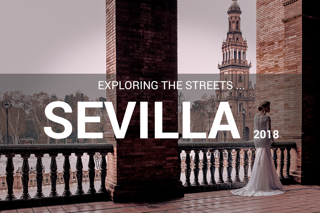 SEVILLA ___exploring the streets __streetphotography